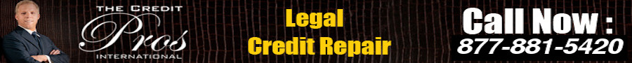 The Credit Pros - Legal, Fast, and Affordable Results-Based credit repair.  Call now! (877) 881-5420