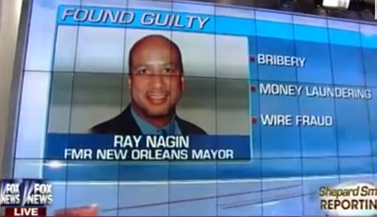 Democrat Former NOLA Mayor Ray Nagin Guilty of 20 Counts of Corruption