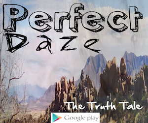 Perfect Daze By The Truth Tale