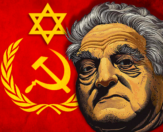 In Modern Times George Soros (Real Name György Schwartz) Pushes Zionist and Communist Agendas