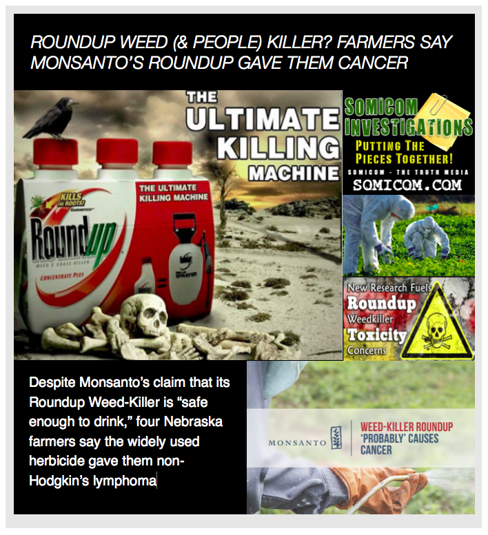 Roundup Weed & People Killer?