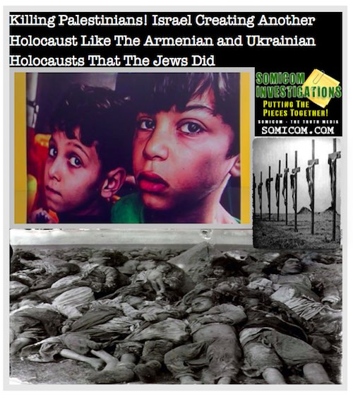 Armenian and Ukrainian Holocausts That The Jews Did