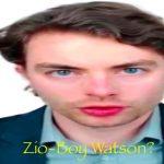 Zio-Boy Watson